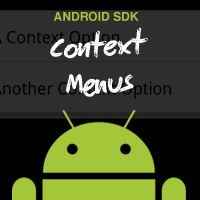 Android SDK: Context Menus