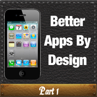 Better Apps By Design