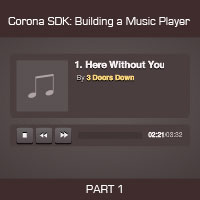 Corona SDK: Creating a Music Player – Application Setup