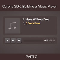 Corona SDK: Creating a Music Player App – Final Steps