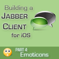 Building a Jabber Client for iOS: Custom Chat View and Emoticons