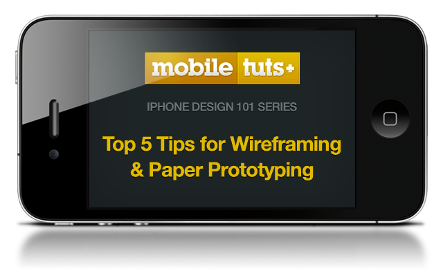 5 Steps for Wireframing and Paper Prototyping Mobile Apps