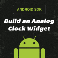 Build a Custom Clock Widget: Launching & Receiving Updates
