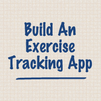 Build an Exercise Tracking App: Geolocation & Tracking