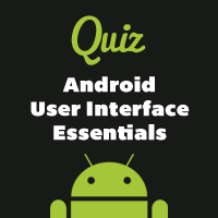 Mobiletuts+ Quiz: Android User Interface Essentials
