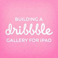Titanium Mobile: Building a Dribbble Gallery for iPad