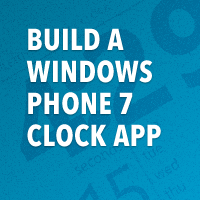 Build a Windows Phone 7 Clock App